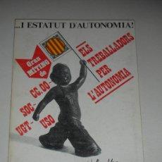Libros de segunda mano: 1977...I ESTATUTO DE AUTONOMIA MITIN SINDICATOS TRABAJADORES POR LA AUTONOMIA LA MAGRANA CATALUNYA. Lote 34402567