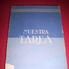 Libros de segunda mano: PRIMO DE RIVERA, JOSÉ ANTONIO - NUESTRA TAREA : EL MARXISMO Y EL ANTIMARXISMO. Lote 34480861