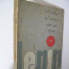 Gebrauchte Bücher - el trabajo del partido entre las masas,lenin,1965,editorial politica la habana,comunism historia bs2 - 34610619