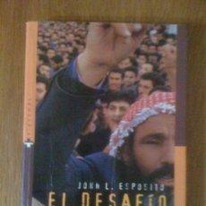 Libros de segunda mano: EL DESAFÍO ISLÁMICO ¿MITO O REALIDAD?, DE JOHN L. ESPOSITO. ACENTO, 1996. Lote 34693591