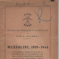 Libros de segunda mano: MUSSOLINI, 1919-1944, CONFERENCIA DE SANTIAGO MONTERO DÍAZ. ESCUELA DE FORMACIÓN Y CAPACITACIÓN DE . Lote 34725114
