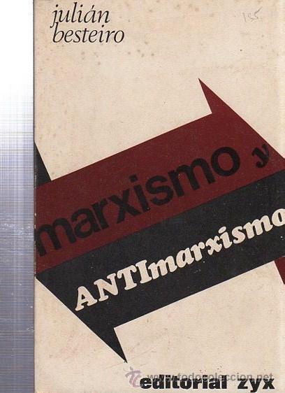 MARXISMO Y ANTIMARXISMO, JULIÁN BESTEIRO,EDITORIAL ZYX,BIBLIOTECA PROMOCIÓN PUEBLO 17, MADRID 1935 (Libros de Segunda Mano - Pensamiento - Política)