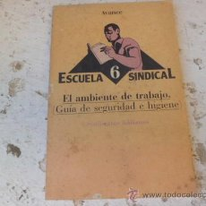 Libros de segunda mano: LIBRO ESCUELA SINDICAL 6 AVANCE SINDICATOS ITALIANOS L-2653. Lote 35064509