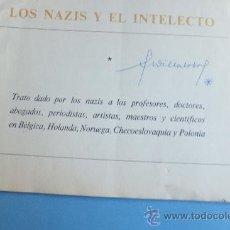 Libros de segunda mano: LOS NAZIS Y EL INTELECTO C.ARAUZ ROBLES. C. 1950 ( NAZISMO). Lote 35188634