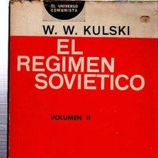 Libros de segunda mano: EL RÉGIMEN SOCIÉTICO, KULSKI, VOLUMEN II, ED. INDICE, BUENOS AIRES, 1964, 251PÁGS, 14X20CM, RÚSTICO. Lote 35322729