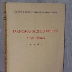 Libros de segunda mano: FRANCISCO DE ZEA BERMUDEZ Y SU EPOCA 1779 - 1850.. Lote 35479376