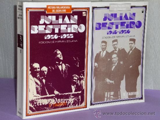 Libros de segunda mano: HISTORIA PARLAMENTARIA DEL SOCIALISMO. JULIÁN BESTEIRO. 1918-1923. Dos tomos. - Foto 2 - 35543819