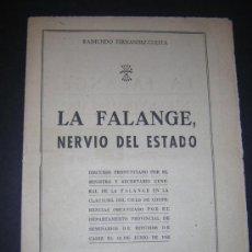 Libros de segunda mano: 1950 - RAIMUNDO FERNANDEZ CUESTA - LA FALANGE, NERVIO DEL ESTADO. Lote 35617208