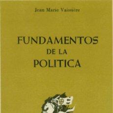 Libros de segunda mano: FUNDAMENTOS DE LA POLÍTICA - JEAN MARIE VAISSIÈRE - SPEIRO SA - 1966. Lote 35696130