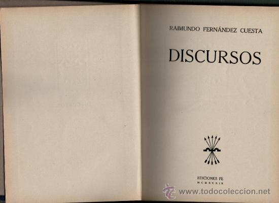 RAIMUNDO FERNANDEZ CUESTA DISCURSOS EDICIONES FE 1939 (Libros de Segunda Mano - Pensamiento - Política)