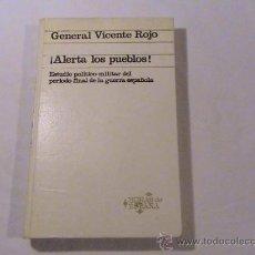 Libros de segunda mano: ¡ALERTA LOS PUEBLOS! (AUTOR: GENERAL VICENTE ROJO) . Lote 36059689