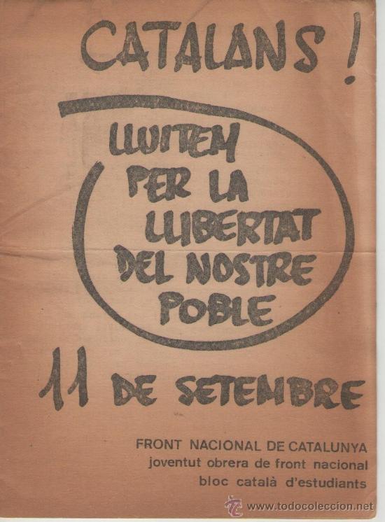 FRONT NACIONAL DE CATALUNYA. CATALANS, LLUITEM PER LA LLIBERTAT DEL NOSTRE POBLE. FNC (Libros de Segunda Mano - Pensamiento - Política)