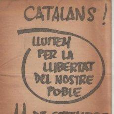 Libros de segunda mano: FRONT NACIONAL DE CATALUNYA. CATALANS, LLUITEM PER LA LLIBERTAT DEL NOSTRE POBLE. FNC. Lote 36062037