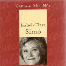 Libros de segunda mano: SOBRE EL NACIONALISME DE ISABEL-CLARA SIMÓ (COLUMNA). Lote 36149420
