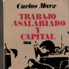Libros de segunda mano: TRABAJO ASALARIADO Y CAPITAL, CARLOS MARX. EDITOR RICARDO AGUILERA. 1ª EDICIÓN. 1968.. Lote 36654274