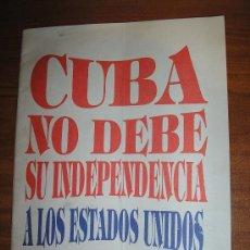 Libros de segunda mano: ROIG DE LEUCHSENRING-CUBA NO DEBE SU INDEPENDENCIA A LOS ESTADOS UNIDOS.. Lote 25571394