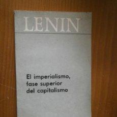 Libros de segunda mano: LENIN. EL IMPERIALISMO, FASE SUPERIOR DEL CAPITALISMO.. Lote 36658122