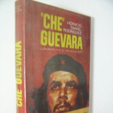 Libros de segunda mano: CHE GUEVARA, HORACIO DANIEL RODRIGUEZ,1974,PLAZA Y JANES ED, REF HISTORIA CH2. Lote 36979316