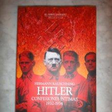 Libros de segunda mano: HITLER - CONFESIONES ÍNTIMAS. Lote 37107113