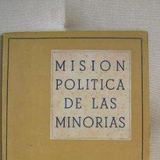 Libros de segunda mano: MISION POLÍTICA DE LAS MINORIAS. JORDANA FUENTES, JORGE. Lote 37220958