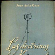 Libros de segunda mano: JUAN DE LA COSA, ASTRONAUTA : LAS DOCTRINAS DEL KOMSOMOL -COMENTARIOS DE UN ESPAÑOL 5ª SERIE (1950) . Lote 57335470