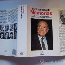 Libros de segunda mano: MEMORIAS, DE SANTIAGO CARRILLO. GRAN TOMO DE 752 P. PCE. GUERRA CIVIL. FRANQUISMO. TRANSICIÓN.. Lote 37578606