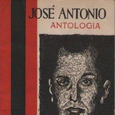 Libros de segunda mano: ANTOLOGÍA JOSÉ ANTONIO. ED. EL BRUCH, 1958. FALANGE. JOSÉ ANTONIO PRIMO DE RIVERA. Lote 37589181