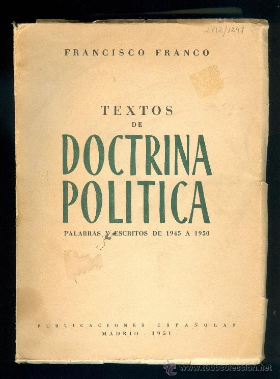 2288 TEXTOS DE DOCTRINA POLITICA FRANCISCO FRANCO TEXTOS Y ESCRITOS 1945 1950 POLÍTICO (Libros de Segunda Mano - Pensamiento - Política)