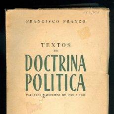 Libros de segunda mano: 2288 TEXTOS DE DOCTRINA POLITICA FRANCISCO FRANCO TEXTOS Y ESCRITOS 1945 1950 POLÍTICO. Lote 37784608