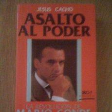 Libros de segunda mano: ASALTO AL PODER. LA REVOLUCIÓN DE MARIO CONDE, DE JESÚS CACHO. TEMAS DE HOY, 1989. Lote 37866967