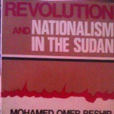 Libros de segunda mano: MOHAMED OMER BESHIR: REVOLUTION AND NATIONALISMO IN THE SUDAN. / EN INGLÉS/ LONDRES, 1974. Lote 38315980
