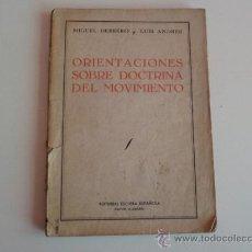 Libros de segunda mano - ORIENTACIONES SOBRE DOCTRINA DEL MOVIMIENTO (1941) - MIGUEL HERRERO Y LUIS ANDRES - 38469254