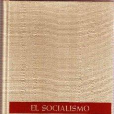 Libros de segunda mano: EL SOCIALISMO. Lote 38647541
