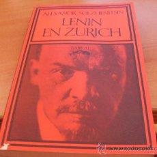 Libros de segunda mano: LENIN EN ZURICH (ALEXADR SOLZHENITSIN) PRIMERA EDICION 1976 (LE6). Lote 38742594