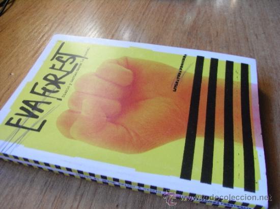 Libros de segunda mano: EVA FOREST - DIARIO Y CARTAS DESDE LA CARCEL - Foto 2 - 38834955