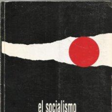 Libros de segunda mano: EL SOCIALISMO UNA BÚSQUEDA PERMANENTE. PARTIDO COMUNISTA DE ESPAÑA XII Y XIII CONGRESO. 1990. Lote 38954438