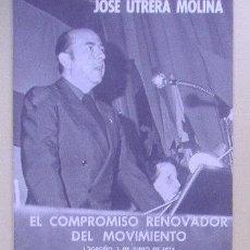 El compromiso renovador del Movimiento, José Utrera Molina Logroño, 1 de junio de 1974