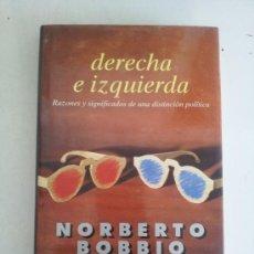 Libros de segunda mano: DERECHA E IZQUIERDA. NORBERTO BOBBIO. Lote 39195886