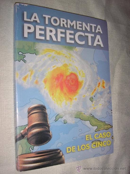 TORMENTA PERFECTA-EL CASO DE LOS CINCO -CUBA-2005 (Libros de Segunda Mano - Pensamiento - Política)