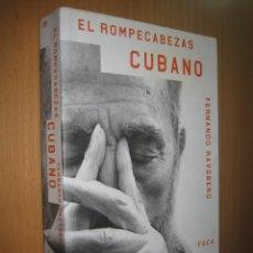 Libros de segunda mano: EL ROMPECABEZAS CUBANO - FERNANDO RAVSBERG (COMUNISMO. CUBA. CASTRO). Lote 39363938