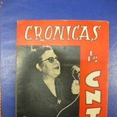 Libros de segunda mano: CRONICAS DE CNT POR FEDERICA MONTSENY.COLECCION LETRAS CONFEDERADAS 1974.. Lote 39405486