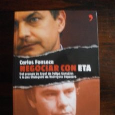 Libros de segunda mano - Negociar con ETA. Del proceso de Argel de Felipe González a la paz dialogada de Rodríguez Zapatero - 39572972