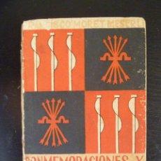 Libros de segunda mano: FALANGE : CONMEMORACIONES Y FECHAS DE LA ESPAÑA NACIONAL-SINDICALISTA . 1942. Lote 39492028