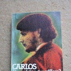 Libros de segunda mano: CARLOS ¿TERRORISTA O GUERRILLERO? MIS VIVENCIAS. TOBÓN (NYDIA). Lote 39554755