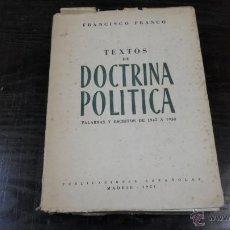 Libros de segunda mano: FRANCISCO FRANCO, TEXTO DE DOCTRINA POLITICA, PALABRAS Y ESCRITOS DE 1945-1950. Lote 39562323