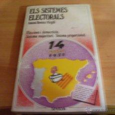 Libros de segunda mano: ELS SIETEMES ELECTORALS (ANTONI ROVIRA I VIRGILI) 1977 (LB1). Lote 39621311