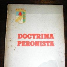 Livres d'occasion: DOCTRINA PERONISTA - AÑO 1961 - PRESIDENCIA DE LA NACION ARGENTINA - INCUNABLE!!!. Lote 39868057