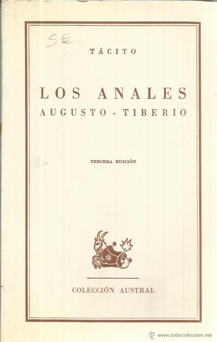LOS ANALES AGUSTO-TIBERIO. TÁCITO. 3ª ED. ESPASA-CALPE. MADRID. 1964 (Libros de Segunda Mano - Pensamiento - Política)