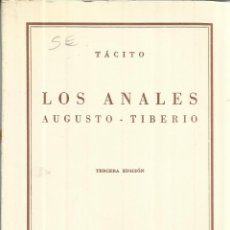 Libros de segunda mano: LOS ANALES AGUSTO-TIBERIO. TÁCITO. 3ª ED. ESPASA-CALPE. MADRID. 1964. Lote 39968130