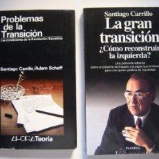 Libros de segunda mano: CARRILLO. PACK 2 LIBROS: PROBLEMAS Y GRAN TRANSICIÓN. RECONSTRUIR LA IZQUIERDA. SANTIAGO CARRILLO. Lote 39989791